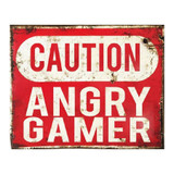caution-angry-gamer-metal-wall-sign
