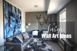 Large Wall Art Ideas for your Home