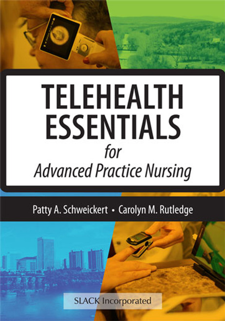Telehealth Essentials for Advanced Practice Nursing