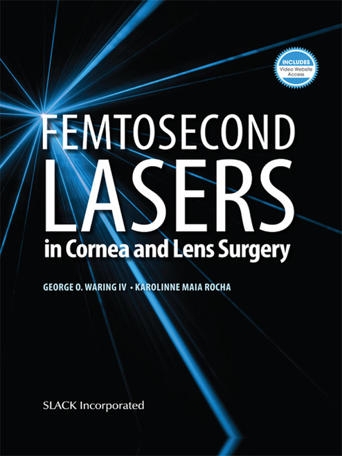 Femtosecond Lasers in Cornea and Lens Surgery