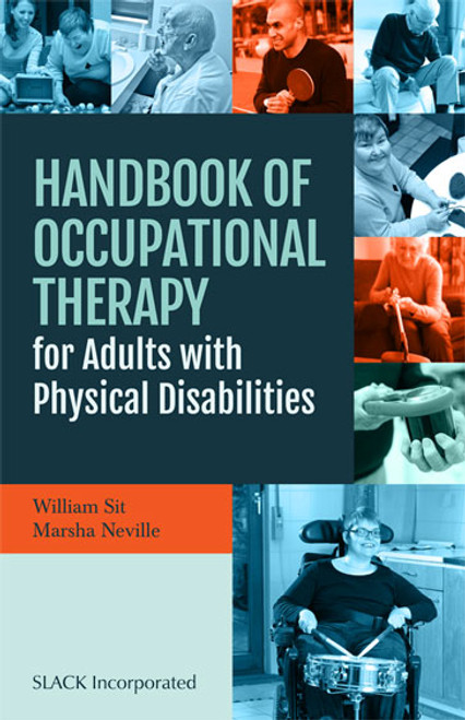 Handbook of Occupational Therapy for Adults with Physical Disabilities