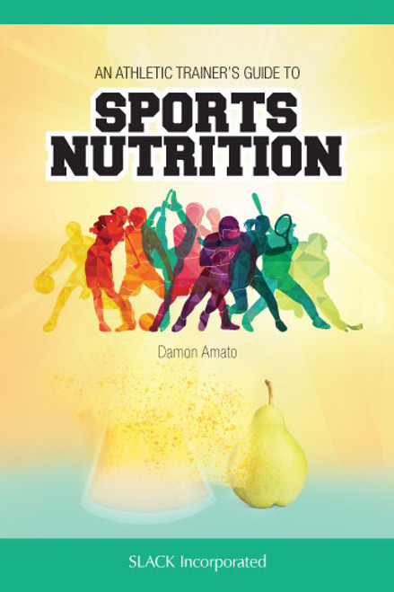 Athletic Trainer's Guide to Sports Nutrition