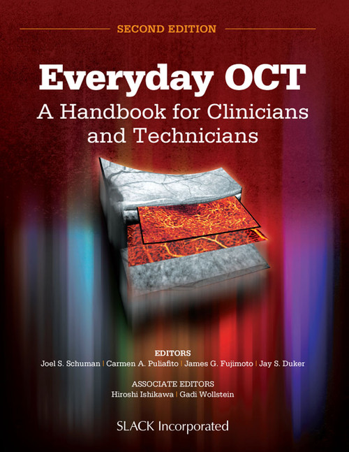 Everyday OCT: A Handbook for Clinicians and Technicians, Second Edition
