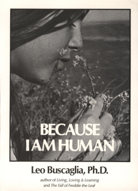 Because I Am Human