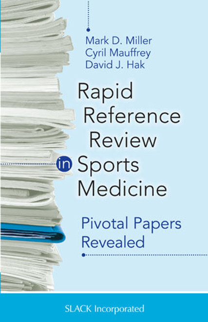 Rapid Reference Review in Sports Medicine: Pivotal Papers Revealed