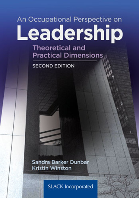 An Occupational Perspective on Leadership: Theoretical and Practical Dimensions, Second Edition