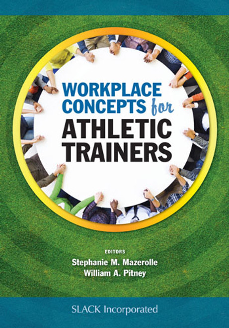 Workplace Concepts for Athletic Trainers