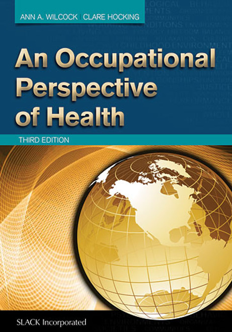 An Occupational Perspective of Health, Third Edition