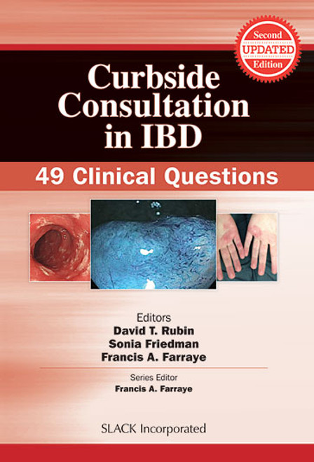 Curbside Consultation in IBD: 49 Clinical Questions, Second Edition