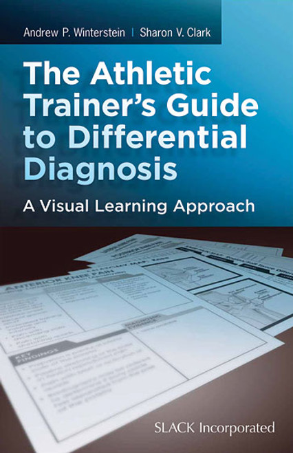 The Athletic Trainer's Guide to Differential Diagnosis: A Visual Learning Approach