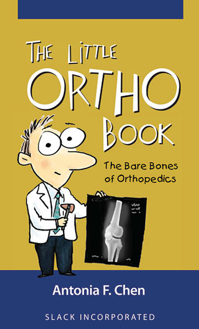 The Little Ortho Book: The Bare Bones of Orthopedics