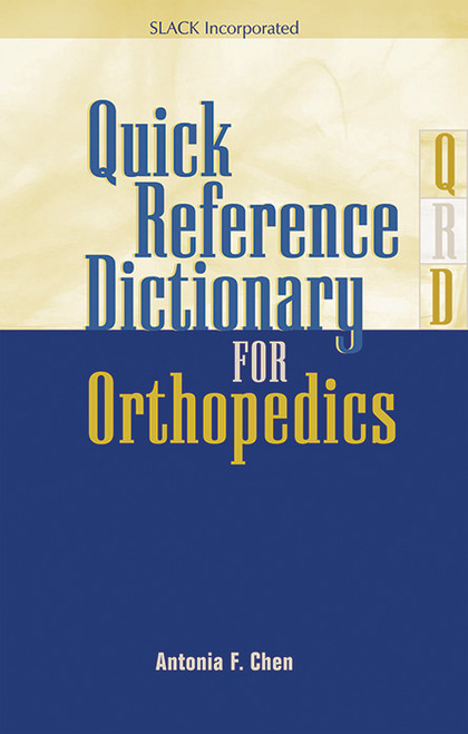 Quick Reference Dictionary for Orthopedics