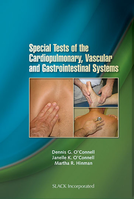 Special Tests of the Cardiopulmonary, Vascular, and Gastrointestinal Systems