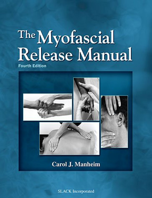 The Myofascial Release Manual, Fourth Edition