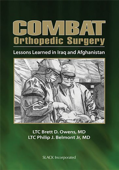 Combat Orthopedic Surgery: Lessons Learned in Irag and Afghanistan