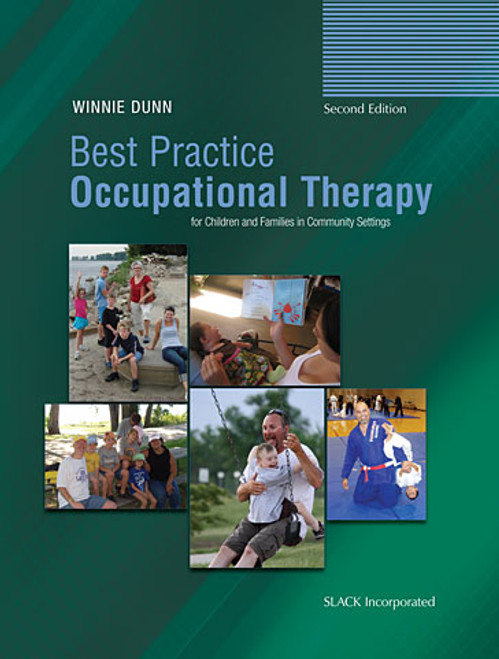 Best Practice Occupational Therapy for Children and Families in Community Settings, Second Edition