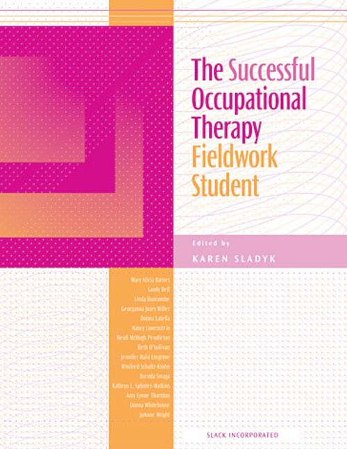 The Successful Occupational Therapy Fieldwork Student