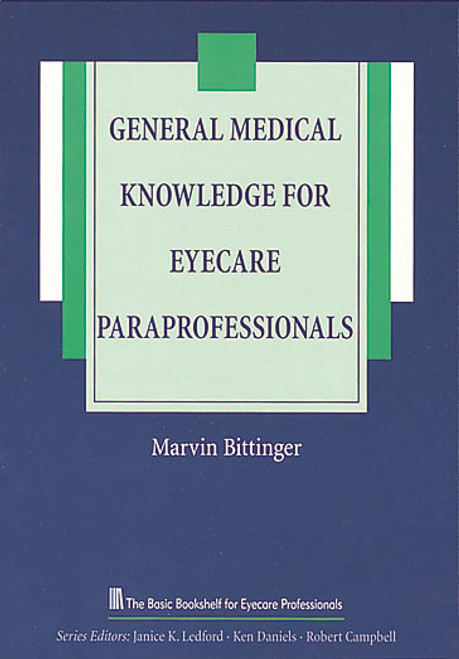 General Medical Knowledge for Eyecare Paraprofessionals, The Basic Bookshelf for Eyecare Professionals