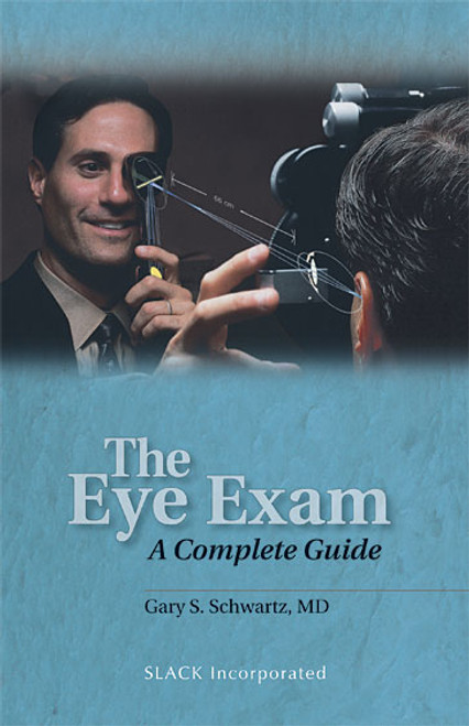 The Eye Exam: A Complete Guide