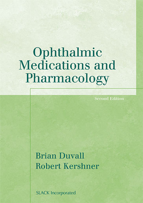 Ophthalmic Medications and Pharmacology, Second Edition