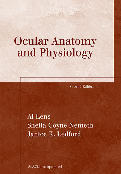 Ocular Anatomy and Physiology, Second Edition