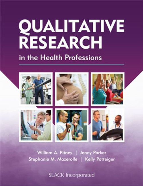 Qualitative Research in the Health Professions