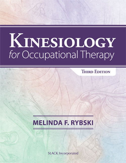 Kinesiology for Occupational Therapy, Third Edition