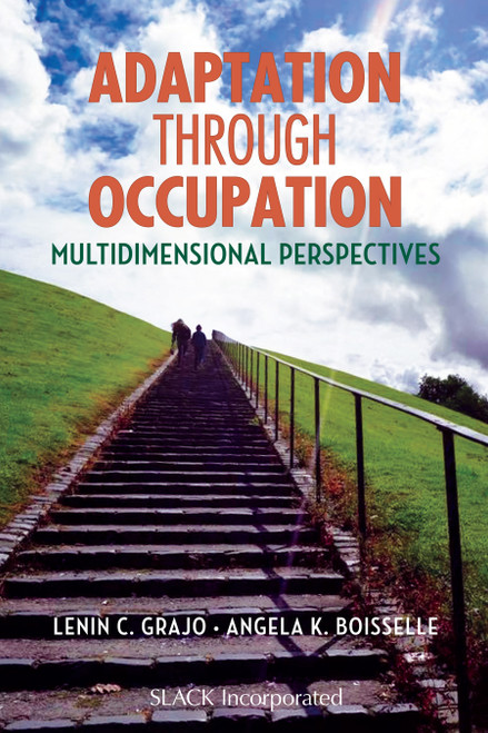 Adaptation Through Occupation: Multidimensional Perspectives