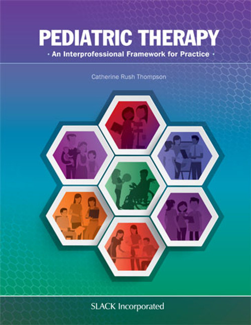 Pediatric Therapy: An Interprofessional Framework for Practice