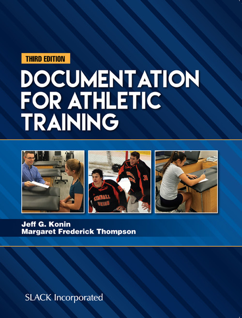 Documentation for Athletic Training, Third Edition