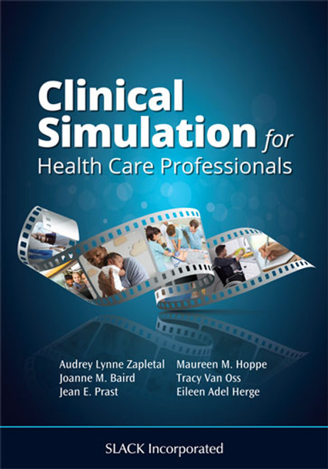 Clinical Simulation for Healthcare Professionals