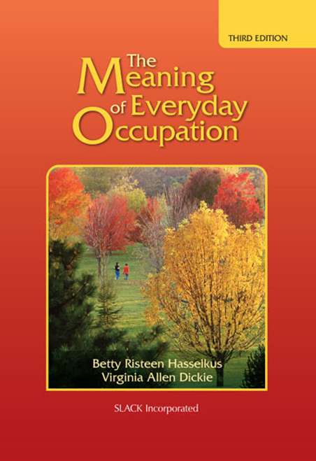 The Meaning of Everyday Occupation, Third Edition