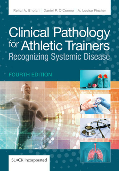 Clinical Pathology for Athletic Trainers: Recognizing Systemic Disease, Fourth Edition