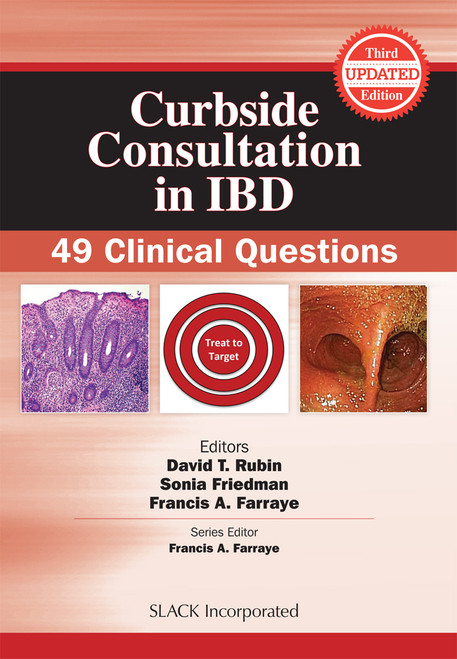 Curbside Consultation in IBD: 49 Clinical Questions, Third Edition