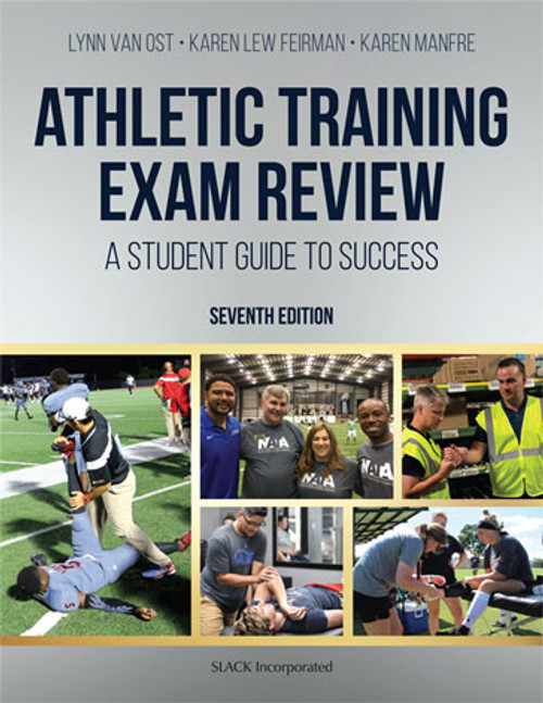 Athletic Training Exam Review: A Student Guide to Success, Seventh Edition