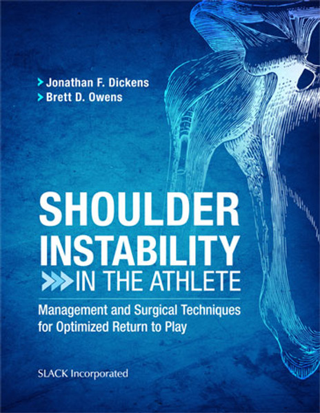Shoulder Instability in the Athlete