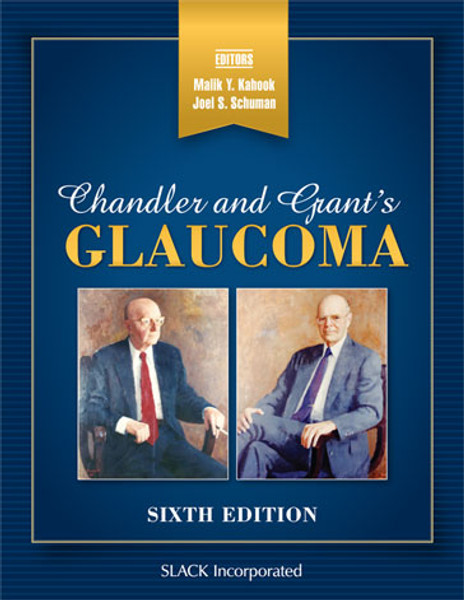 Chandler and Grant's Glaucoma, Sixth Edition