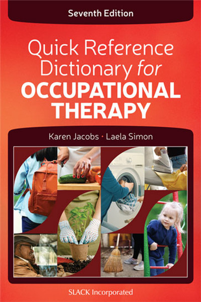 Quick Reference Dictionary for Occupational Therapy, Seventh Edition
