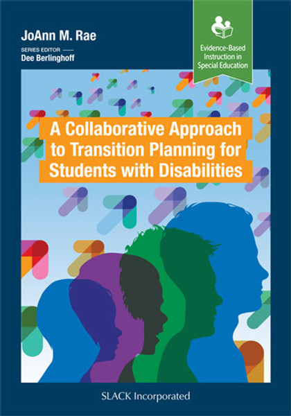 A Collaborative Approach to Transition Planning for Students with Disabilities