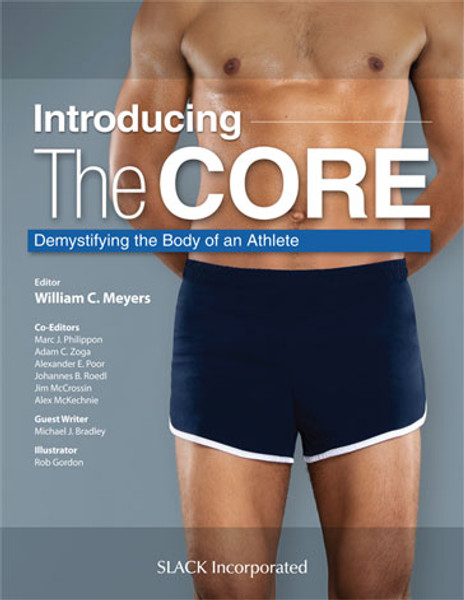 Introducing the Core: Demystifying the Body of an Athlete