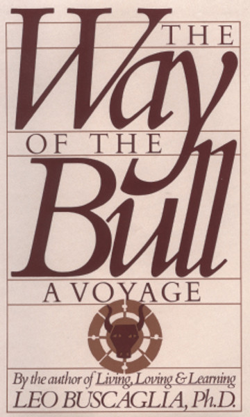 The Way of the Bull: A Voyage