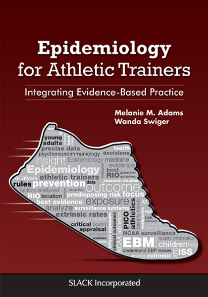 Epidemiology for Athletic Trainers: Integrating Evidence-Based Practice