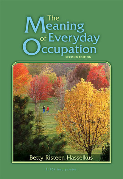 The Meaning of Everyday Occupation, Second Edition