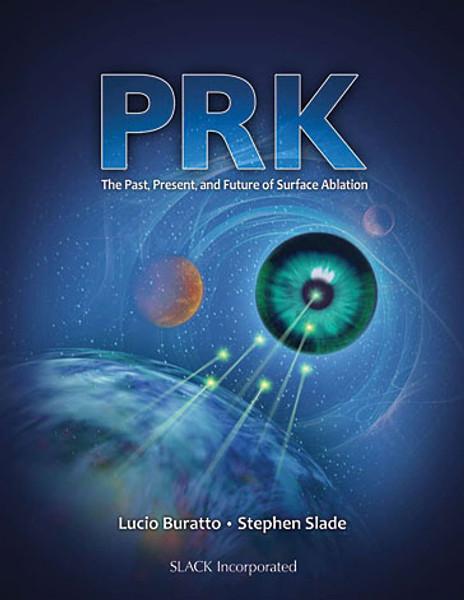 PRK: Past, Present, and Future