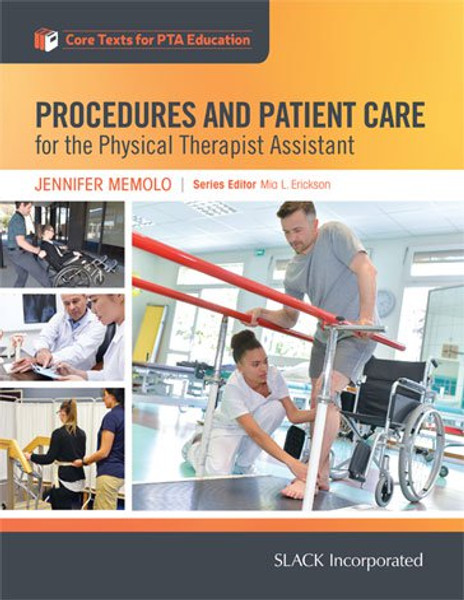 Procedures and Patient Care for the Physical Therapist Assistant, Core Texts for PTA Education