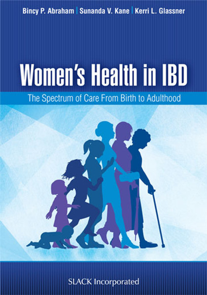 Women's Health in IBD: The Spectrum of Care from Birth to Adulthood