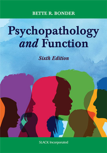 Psychopathology and Function, Sixth Edition