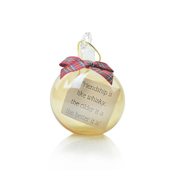 Ornament with Whisky & Friendship quote