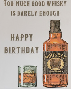 Whisky themed greeting card - Too much good whisky is barely enough