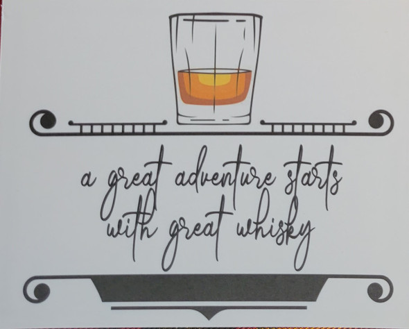 Whisky Greeting Card for all occasions- A great adventure starts with a great whisky